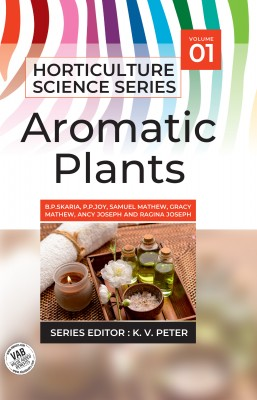 Aromatic Plants: Vol.01. Horticulture Science Series