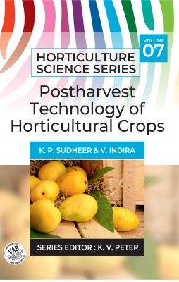 Postharvest Technology Of Horticultural Crops: Vol.07. Horticulture Science Series