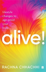 ALIVE! Lifestyle Changes to Age-Proof Your Mind and Body