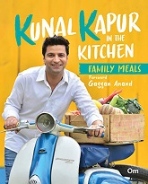 Kunal Kapur In The Kitchen -Family Meals (Indian Cooking)