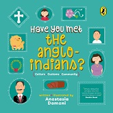 Have You Met the Anglo-Indians? (Have You Met series)