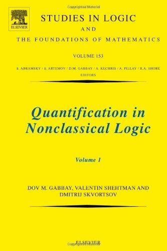 Quantification In Nonclassical Logic, Volume 153