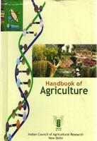 Handbook Of Agriculture: Facts And Figures For Farmers, Students And All Interested In Farming