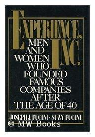 Experience, Inc.: Men and Women Who Founded Companies After the Age of 40