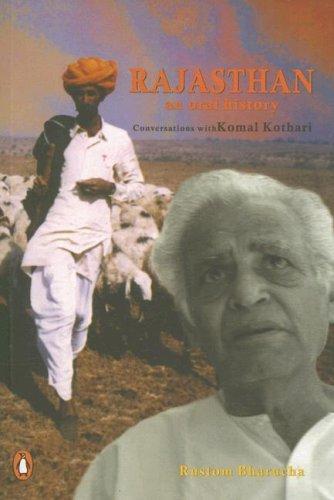Rajasthan: An Oral History - Conversations with Komal Kothari
