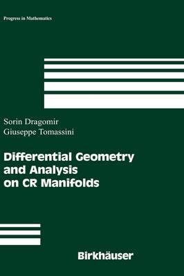 Differential Geometry and Analysis on CR Manifolds (Progress in Mathematics)