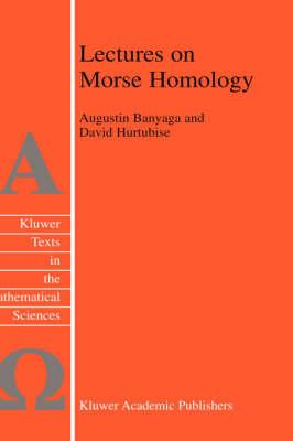 Lectures on Morse Homology (Texts in the Mathematical Sciences)
