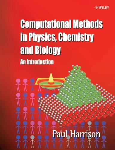 Computational Methods in Physics, Chemistry and Mathematical Biology: An Introduction