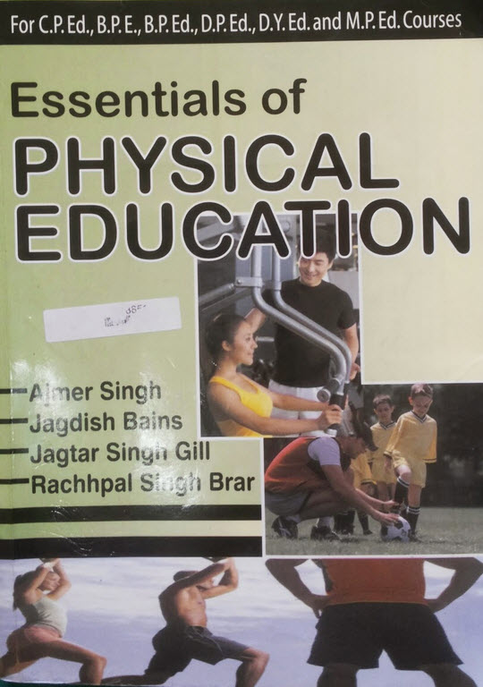 ESSENTIALS OF PHYSICAL EDUCATION (Latest Edition)