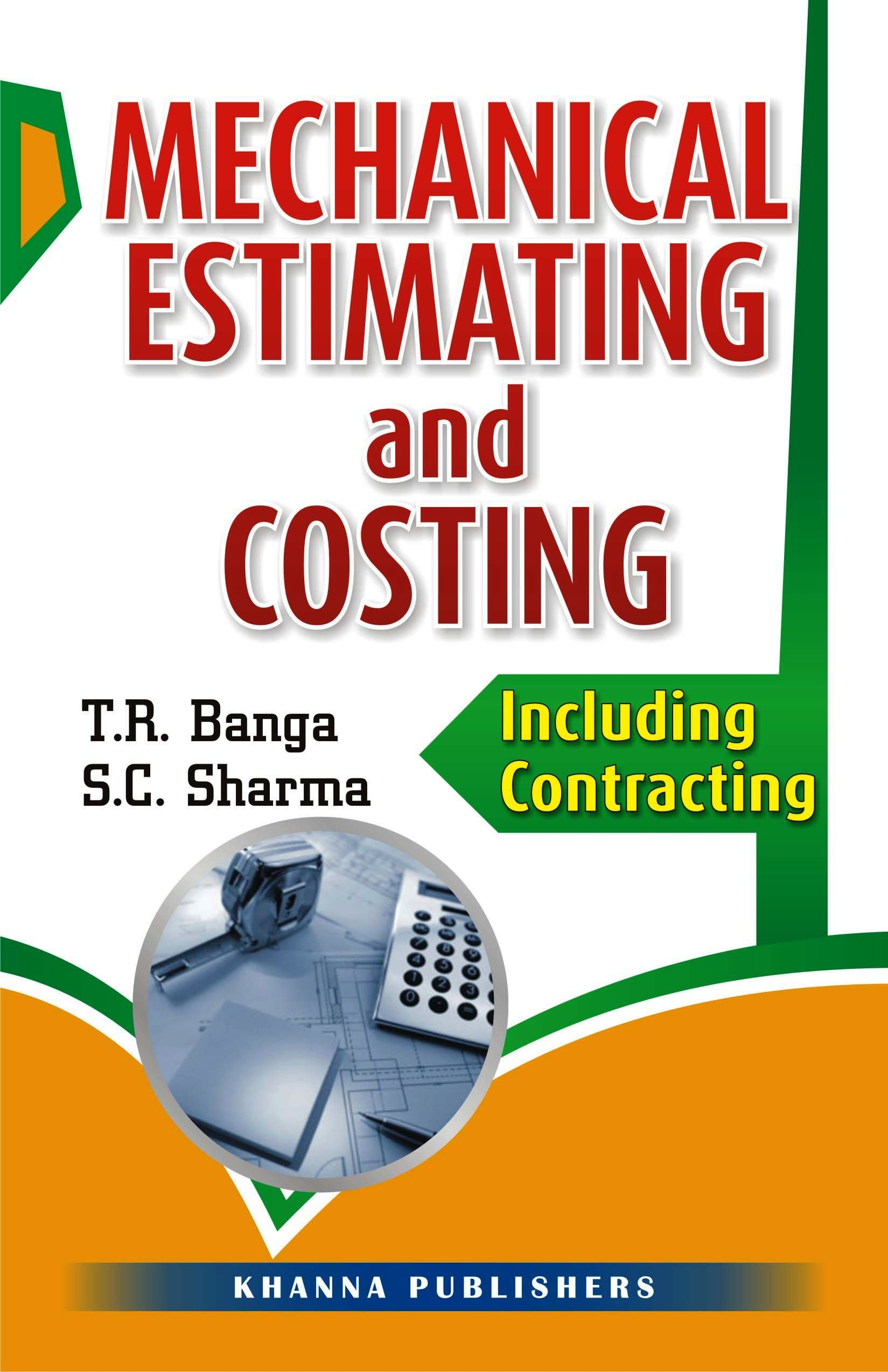 Mechanical Estimating And Costing-Including Contracting