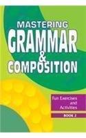 Grammar and Composition: Bk. 2