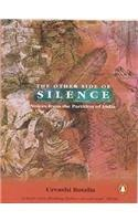 Other Side of Silence: Voices from the Partition ofIndia