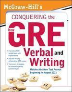 McGraw-Hill's Conquering - The New GRE Verbal and Writing