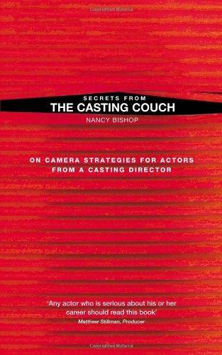 Secrets from the Casting Couch: On Camera Strategies for Actors from a Casting Director (New Mermaids)