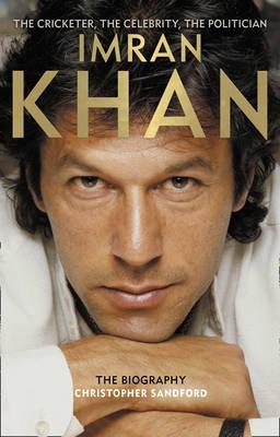 Imran Khan : The Biography 1st Edition