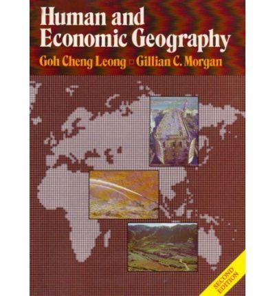Human and Economic Geography (Oxford in Asia College Texts)