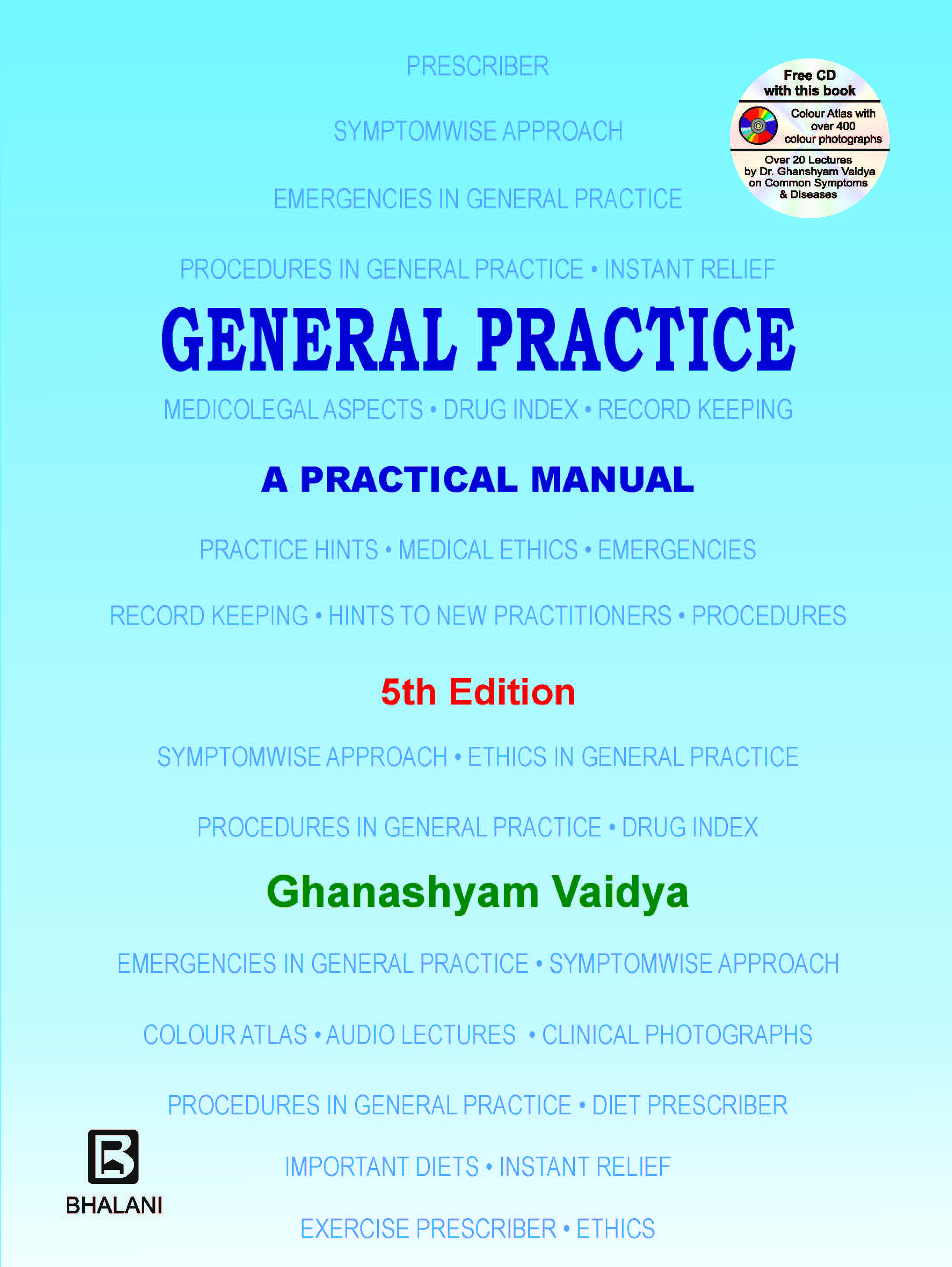 General Practice: A practical Manual-LATEST EDITION