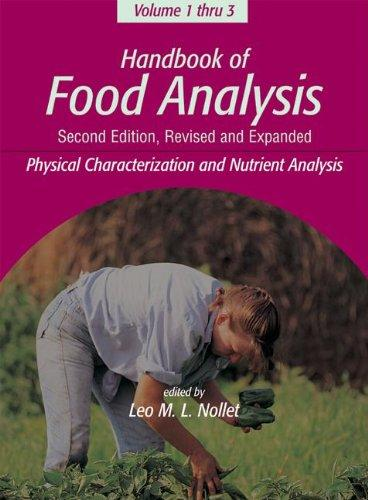 Handbook of Food Analysis, Second Edition -3 Volume Set (Food Science and Technology)