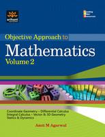 Objective Approach To Mathematics (Volume - 2)