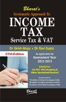 Systematic Approach to Income Tax: Service Tax & VAT